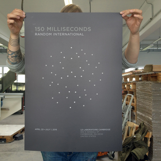 <strong>Print: Poster Edition</strong> (silk screen)<br/> <em>150 Milliseconds</em> by Random International at Le Laboratoire Cambridge