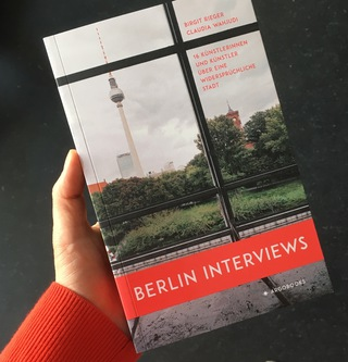 <strong>Book</strong><br/> <em>Berlin Interviews</em><br/> by Birgit Rieger | Claudia Wahjudi